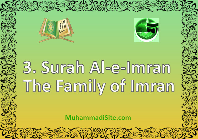 3-Surah Al-e-Imran The Family of Imran