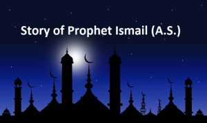 Story-of-Prophet-Ismail-ishmael
