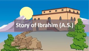 story-of-ibrahim-alayhi-salam