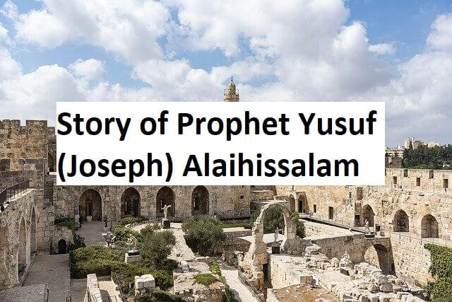 Story-of-Prophet-Yusuf-Joseph-Alaihissalam
